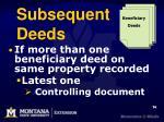 subsequent deeds