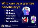 who can be a grantee beneficiary
