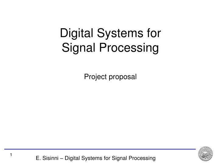 Digital Systems for