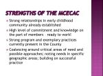 strengths of the mcecac