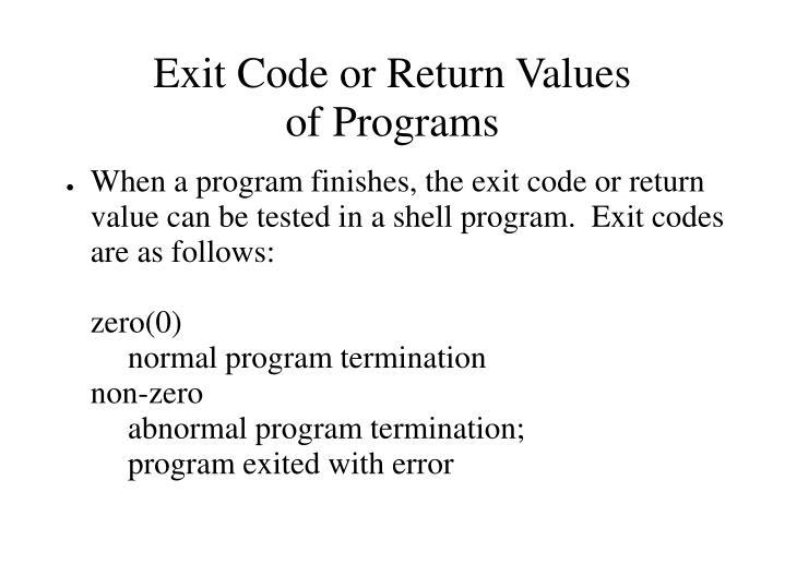 Exit Code or Return Values