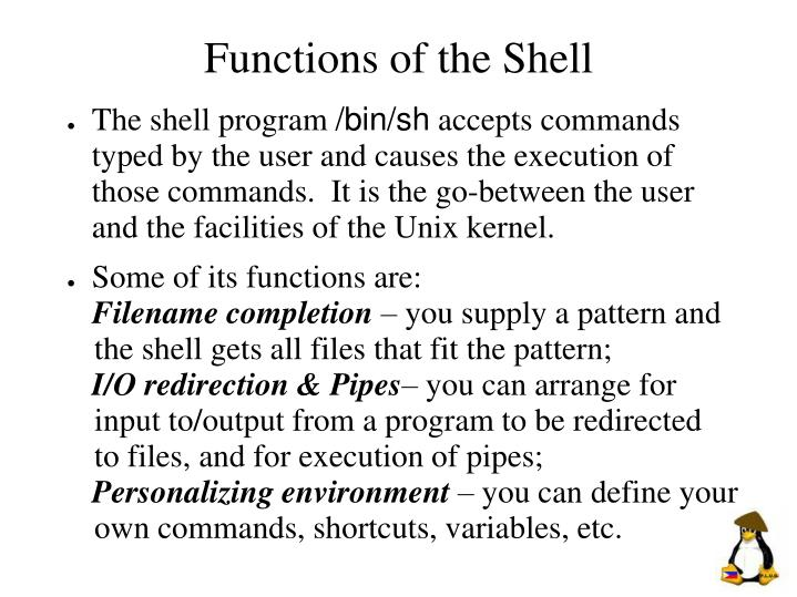 Functions of the Shell