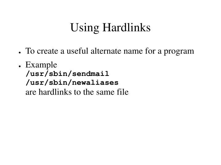 Using Hardlinks