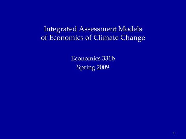 Integrated assessment models of economics of climate change