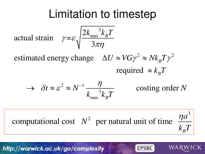 Limitation to timestep