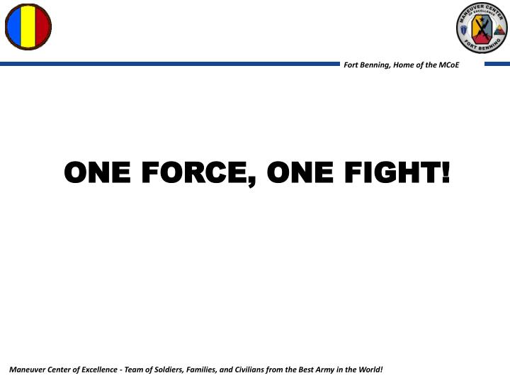 One force, one fight!