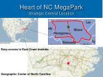 heart of nc megapark strategic central location