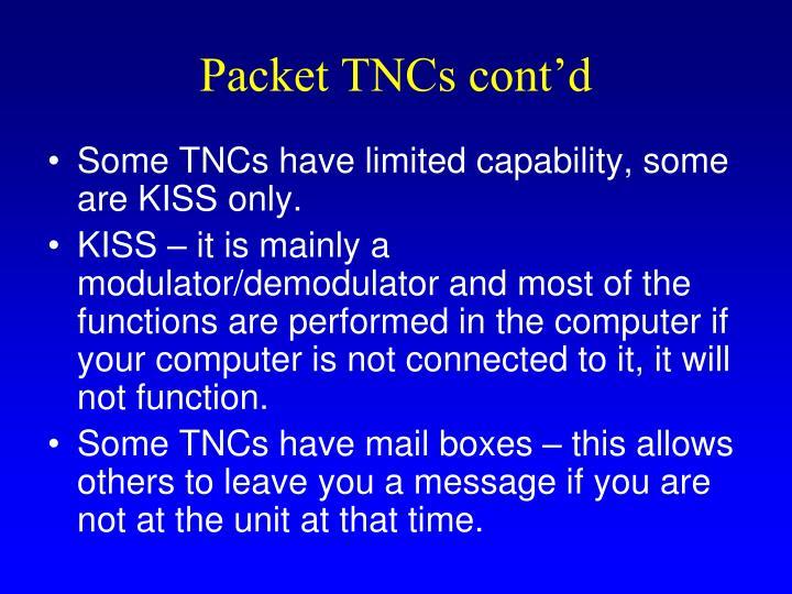 Packet TNCs cont'd