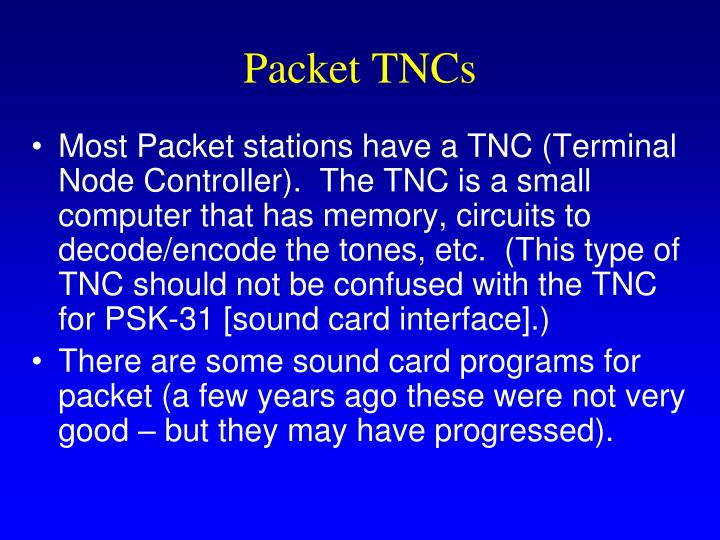 Packet TNCs