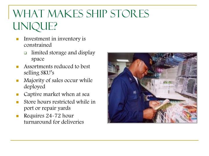 What Makes Ship Stores Unique?