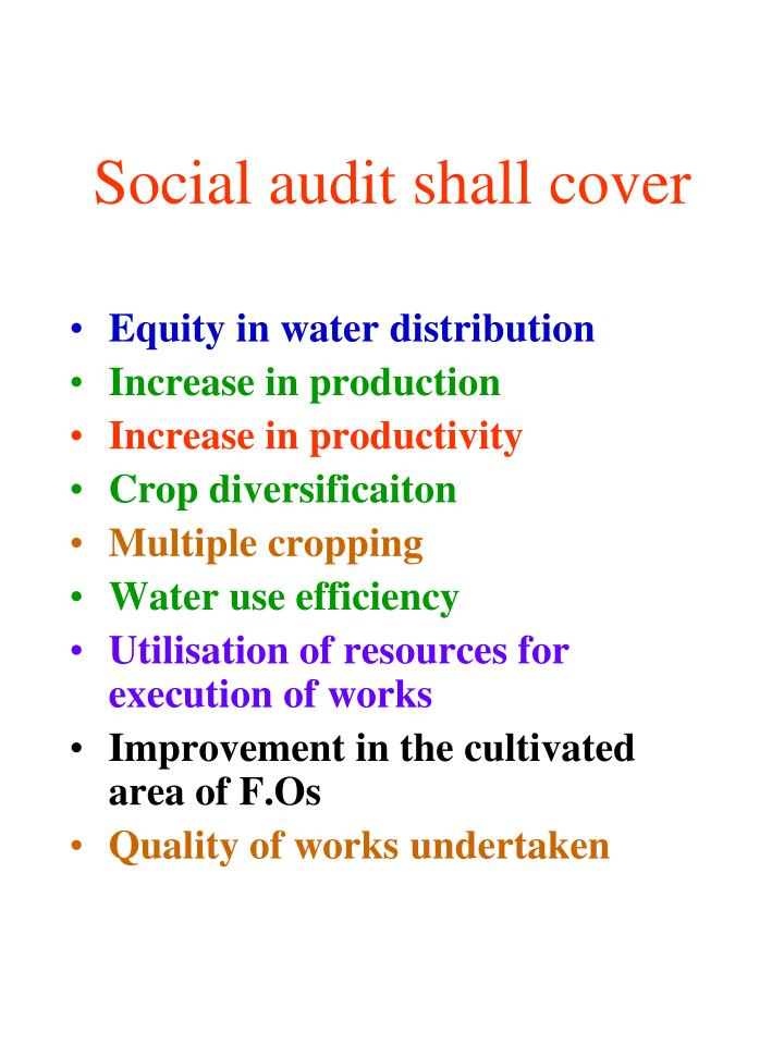 Social audit shall cover