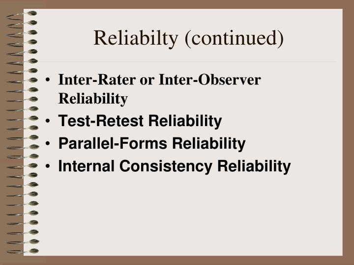 Reliabilty (continued)