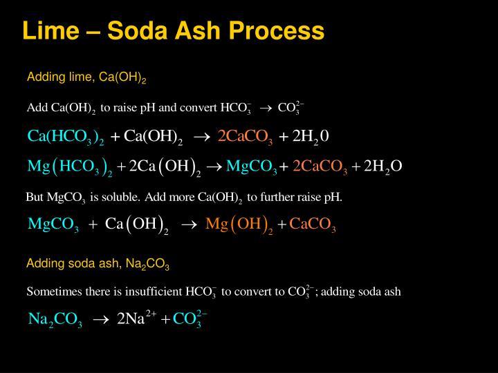 Lime – Soda Ash Process