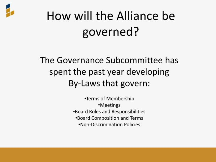 How will the Alliance be governed?