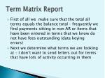 term matrix report