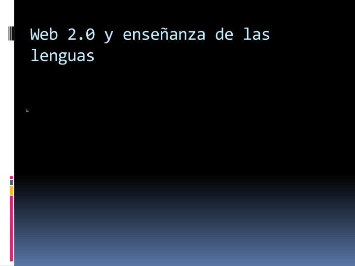Web 2.0 y enseñanza de las lenguas