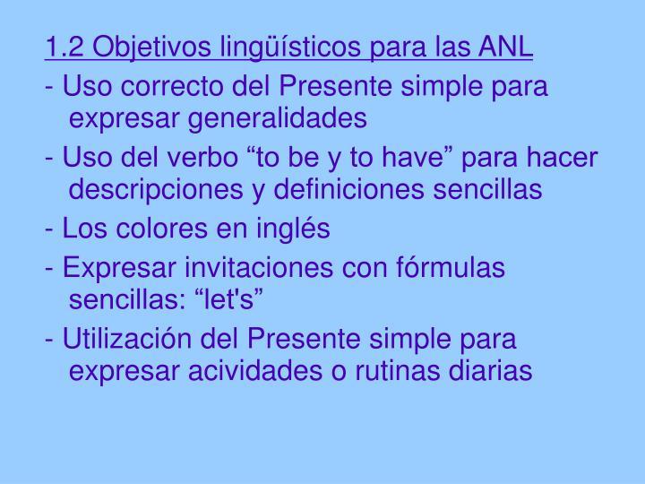 1.2 Objetivos lingüísticos para las ANL