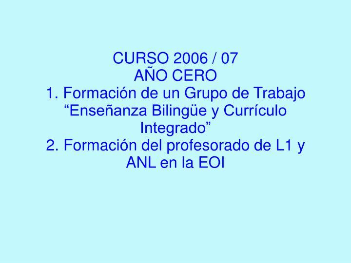 CURSO 2006 / 07