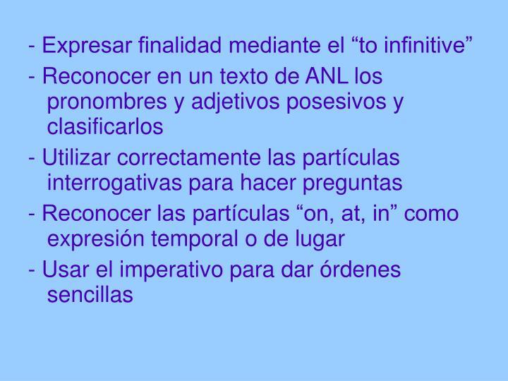 """- Expresar finalidad mediante el """"to infinitive"""""""