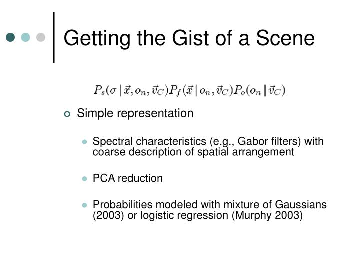 Getting the Gist of a Scene