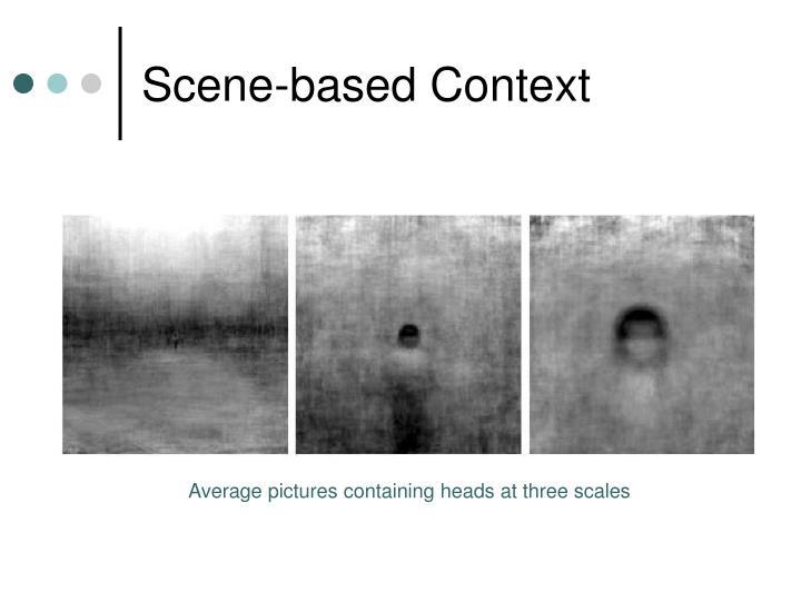 Scene-based Context