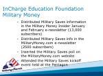incharge education foundation military money