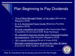 plan beginning to pay dividends2