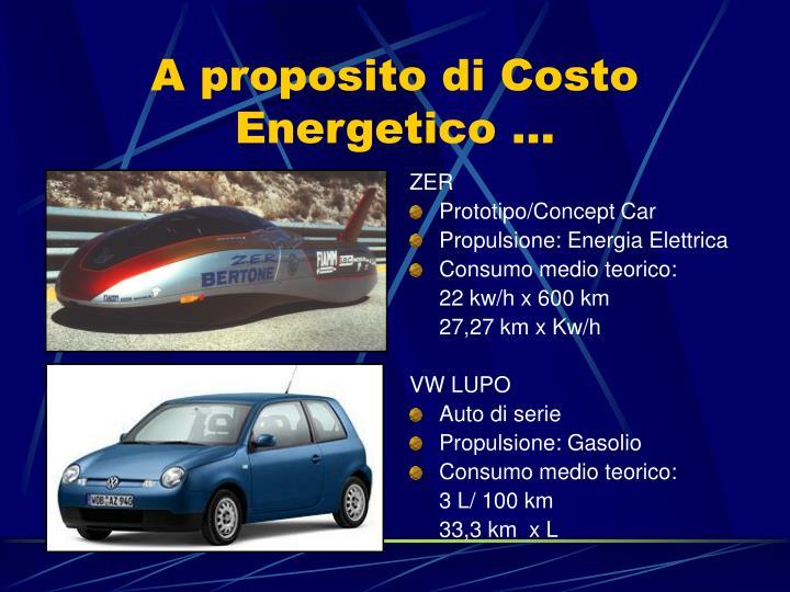 A proposito di Costo Energetico …