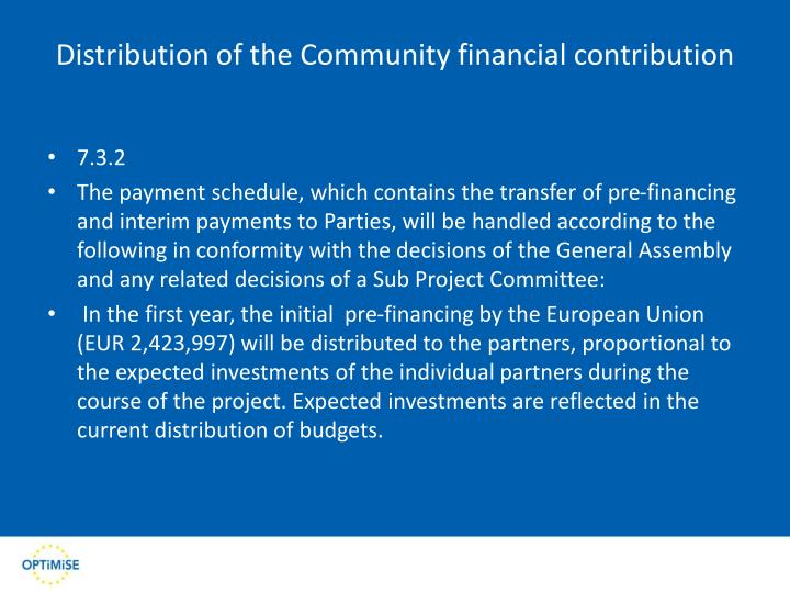 Distribution of the Community financial contribution