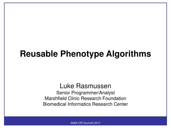 Reusable Phenotype Algorithms