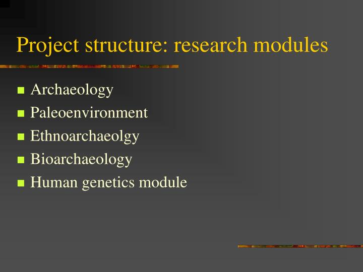 Project structure: research modules