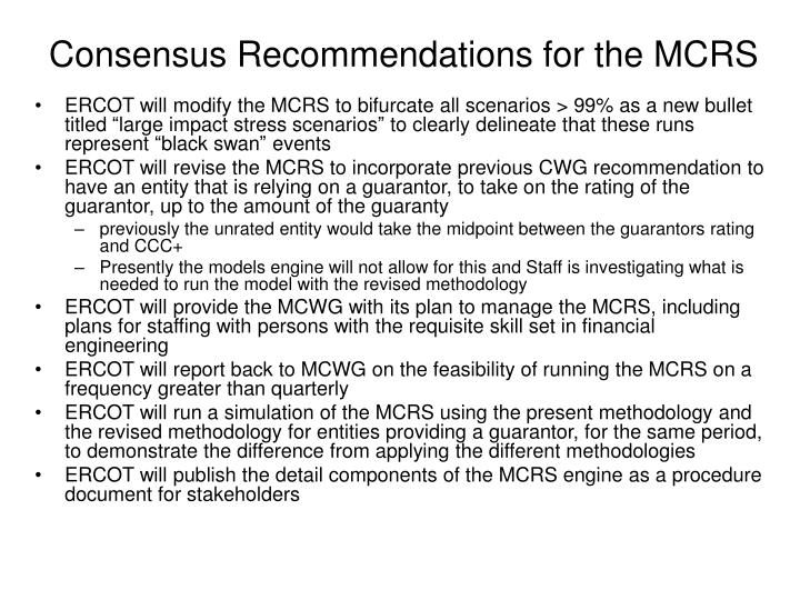 Consensus Recommendations for the MCRS