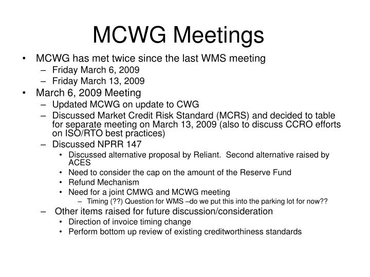 Mcwg meetings