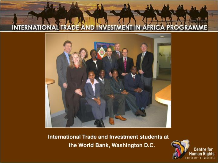 International Trade and Investment students at