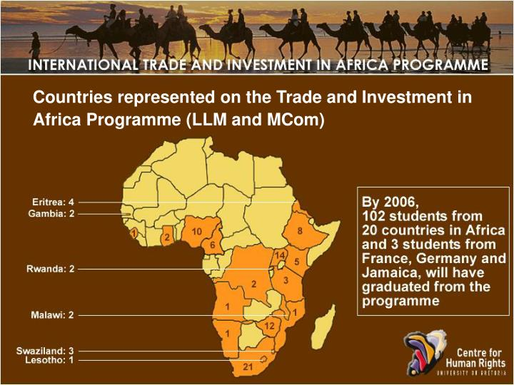 Countries represented on the Trade and Investment in Africa Programme (LLM and MCom)