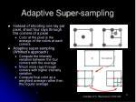 adaptive super sampling