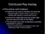 distributed ray tracing9