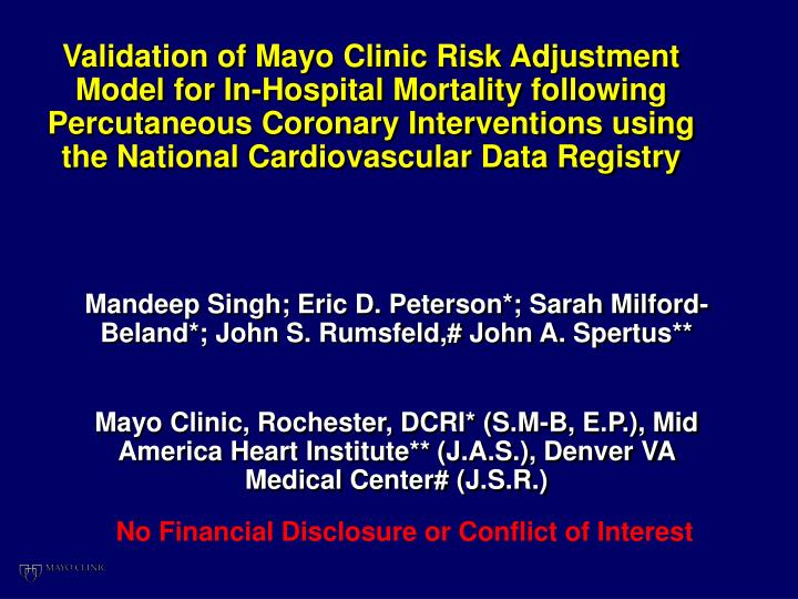 Validation of Mayo Clinic Risk Adjustment Model for In-Hospital Mortality following Percutaneous Cor...