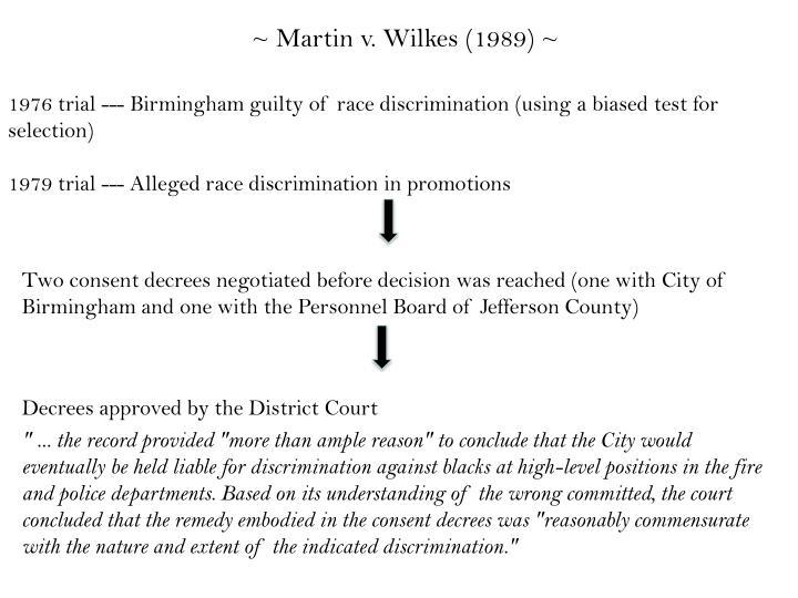 ~ Martin v. Wilkes (1989) ~