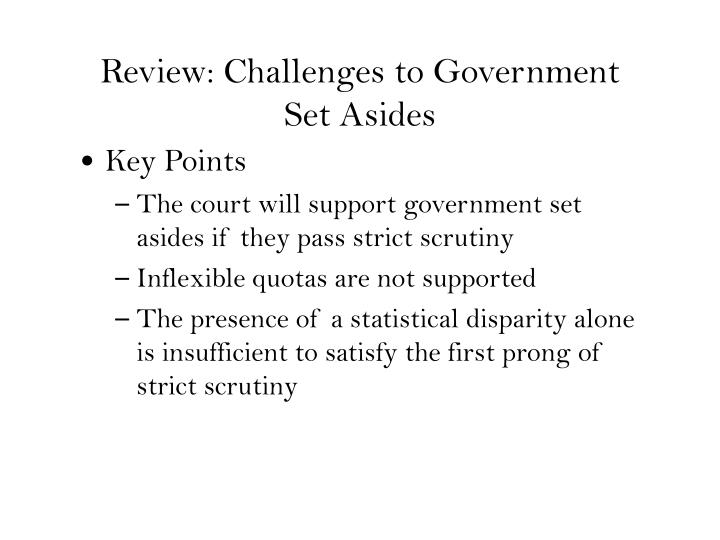 Review: Challenges to Government Set Asides