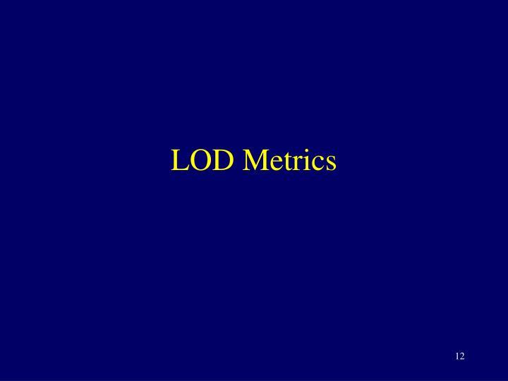 LOD Metrics