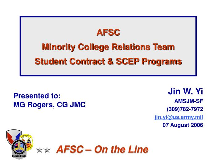 Afsc minority college relations team student contract scep programs