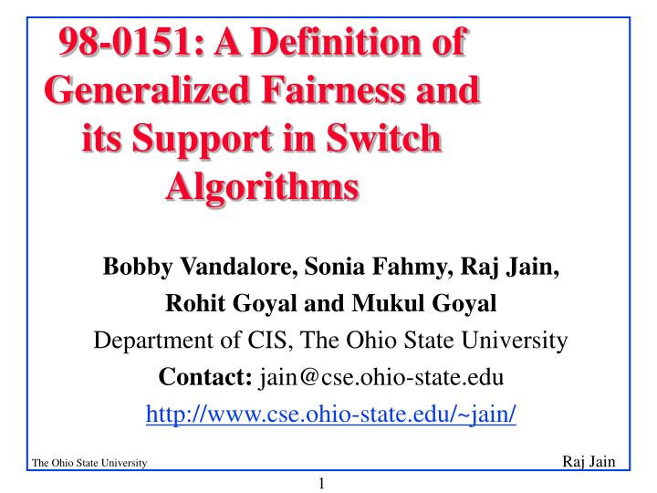 98 0151 a definition of generalized fairness and its support in switch algorithms