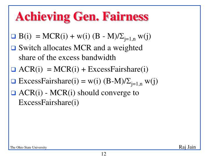 Achieving Gen. Fairness