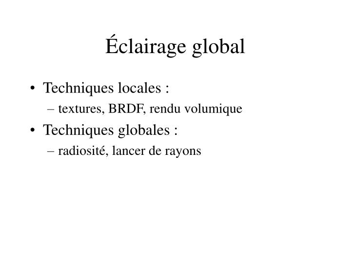 Clairage global
