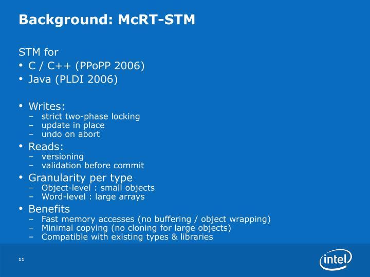 Background: McRT-STM