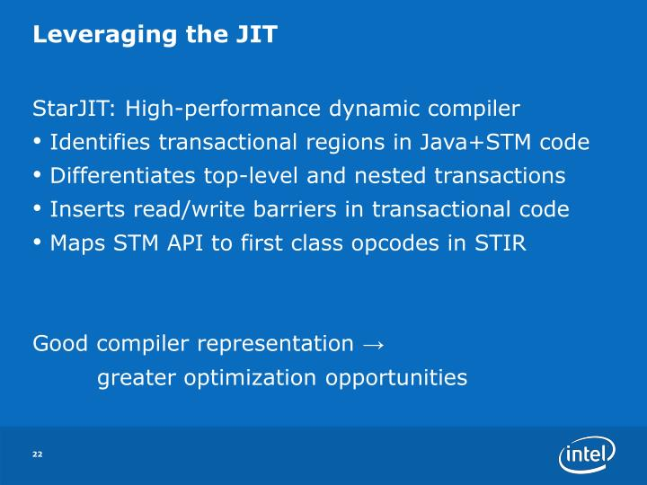 Leveraging the JIT