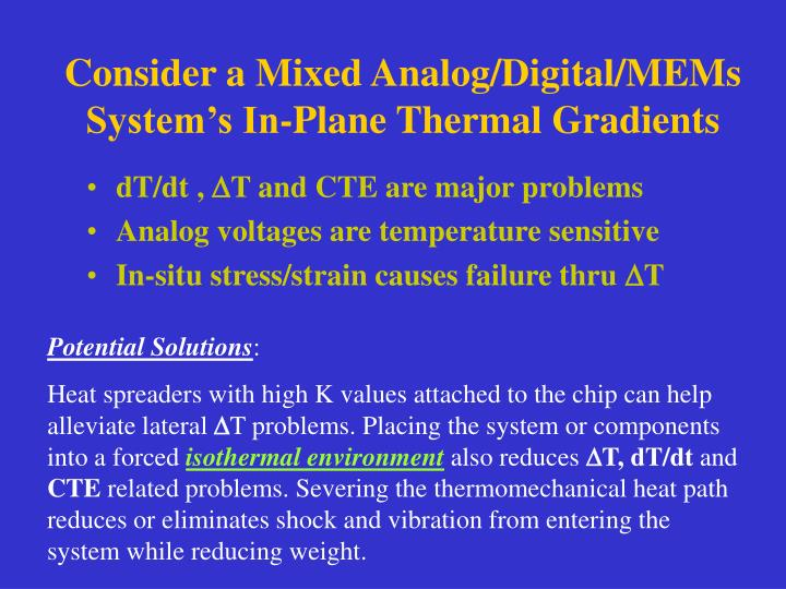 Consider a Mixed Analog/Digital/MEMs System's In-Plane Thermal Gradients