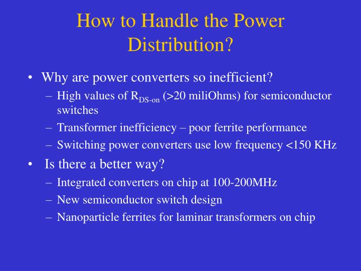 How to Handle the Power Distribution?