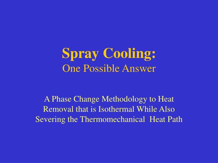 Spray Cooling:
